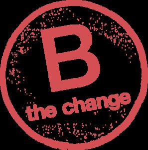 B the Change